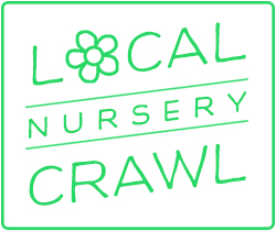 Local Nursery Crawl
